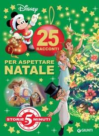 25 racconti per aspettare il Natale