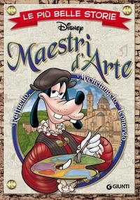 Le più belle storie Disney. Maestri d'arte
