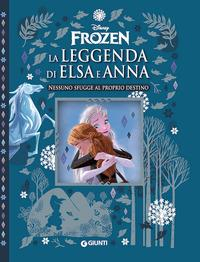 Frozen. La leggenda di Elsa e Anna