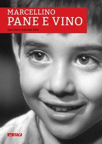 Marcellino pane e vino [DVD] / un film di Ladislao Vajda