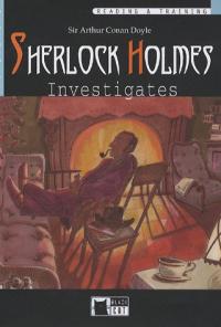 Sherlock Holmes investigates / Arthur Conan Doyle