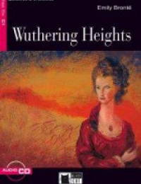 Wuthering heights / Emily Bronte ; retold by Maud Jackson ; activities by Justin Rainey ; illustrated by Duilio Lopez