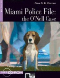 Miami Police file: the O'Nell case / Gina D. B. Clemen ; illustrated by Paolo D'Altan