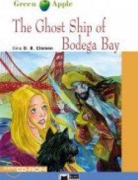 The ghost ship of Bodega Bay / Gina D.B. Clemen ; illustrated by Laura Scarpa