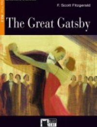 The great Gatsby / F. Scott Fitzgerald ; retold by Gina D. B. Clemen ; activities by Louis Vaughan ; illustrated by Anna and Elena Balbusso