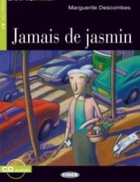 Jamais de jasmin / Marguerite Descombes ; illustrations de Gianni De Conno