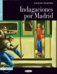 Indagaciones por Madrid