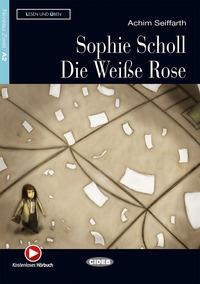 Sophie Scholl die weiße Rose