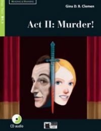 Act 2.: Murder!