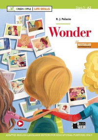 Wonder / R. J. Palacio ; illustrated by Daniele Fabbri ; text adaptation and activities by Janet Cammack