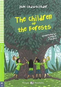 The children of the forests