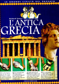 L' antica Grecia / Richard Tames ; consulenza di Louise Schofield