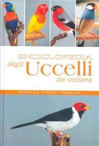 Enciclopedia degli uccelli da voliera