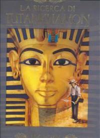 La ricerca di Tutankhamon
