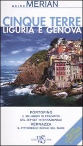 Cinque Terre, Liguria, Genova / Ralf Nestmeyer ; [traduzione di Martina Garbelli]