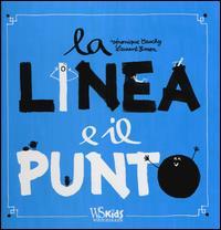 La linea e il punto / Véronique Cauchy, Laurent Simon]