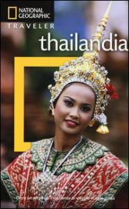 Thailandia / Phil Macdonald e Carl Parkes ; [traduzione di Maurizia De Martin, Claudia Zanera]
