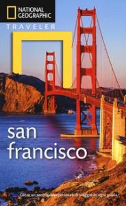 San Francisco / Jerry Camarillo Dunn jr. ; fotografie di Gilles Mingasson