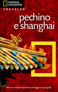 Pechino e Shanghai / Paul Mooney e Andrew Forbes ; fotografie di Catherine Karnow e David Butow