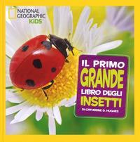 Il primo grande libro degli insetti