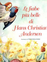 Le fiabe più belle di Hans Christian Andersen