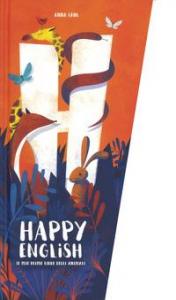 Happy english. [Il mio primo libro degli animali]