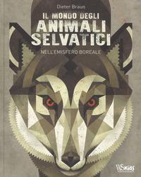 Il mondo degli animali selvatici nell'emisfero boreale