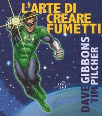 L'arte di creare i fumetti