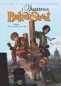 I quattro di Baker street. Vol. 1, Il caso della tenda blu