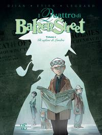 I quattro di Baker street. Vol. 4, Gli orfani di Londra
