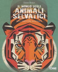 Il mondo degli animali selvatici nell'emisfero australe
