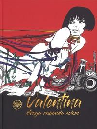 Valentina. Strega comanda colore