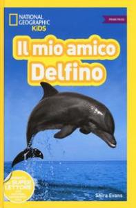 Il mio amico delfino!