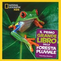 Il mio primo libro della foresta pluviale