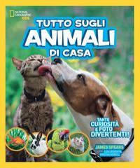 Tutto sugli animali di casa