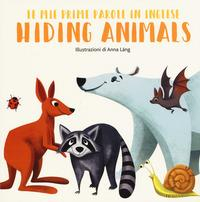 Hiding animals. Le mie prime parole in inglese