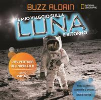 Il mio viaggio sulla Luna e ritorno