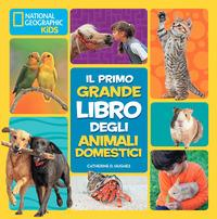 Il primo grande libro degli animali domestici