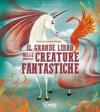 Il grande libro delle creature fantastiche