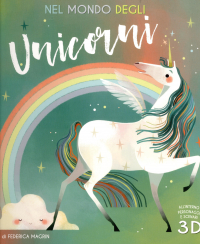 Nel mondo degli unicorni