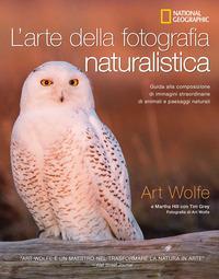 L'arte della fotografia naturalistica