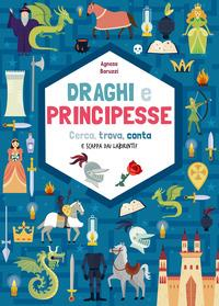 Draghi e principesse