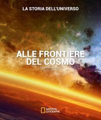 Alle frontiere del cosmo. [1]: La storia dell'universo