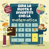Gira la ruota e divertiti con la matematica