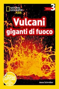 Vulcani giganti di fuoco