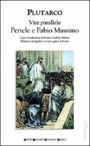 Vite parallele. Pericle e Fabio Massimo