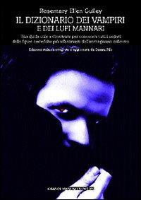Dizionario dei vampiri e dei lupi mannari