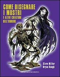 Come disegnare i mostri e altre creature dell'orrore