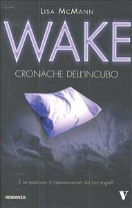 Cronache dell'incubo. Wake