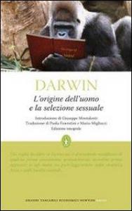 L'origine dell'uomo e la selezione sessuale / Charles Darwin ; introduzione di Giuseppe Montalenti